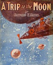 Sheet music cover, 'A Trip to the Moon' by Clifford V. Baker, 1907